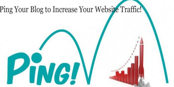 Ping Your Blog to Increase Your Website Traffic!
