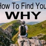 How to Find Your 'Why' – Your Ultimate Source Of Motivation | Is Your Why Big Enough?