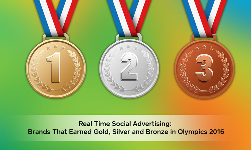 Real Time Social Advertising: Brands That Earned Gold, Silver and Bronze in Olympics 2016