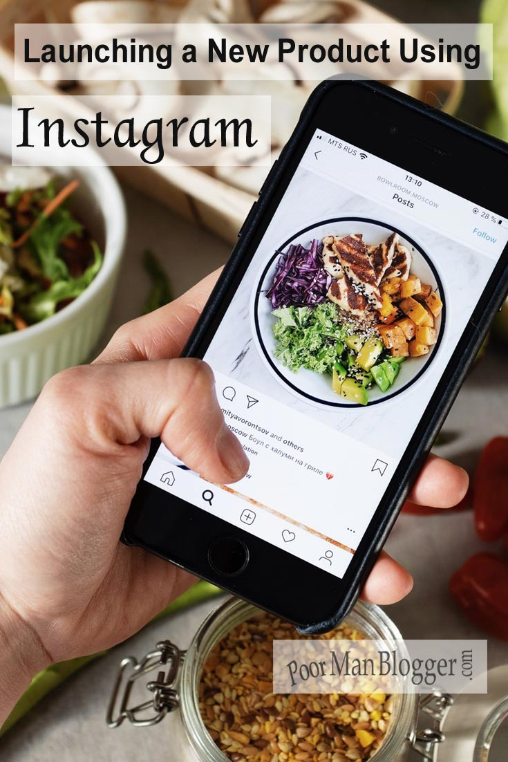 Launching a New Product Using Instagram